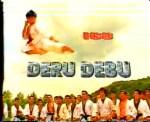 Deru - Debu